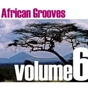 African Grooves Vol.6
