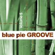 Blue pie groove vol.5 cover image