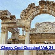 Classy Cool Vol.21