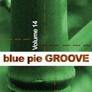 Blue Pie Groove Vol.14