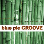 Blue Pie Groove Vol.11