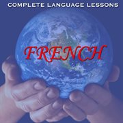 Learn french  - easily, effectively, and fluently