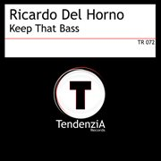 Keep That Bass