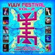 Vuuv Festival Volume 2 - Progressive