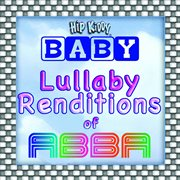 Lullaby Renditions of Abba