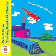 Trains, Boats & Planes