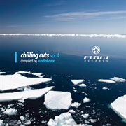 Chilling Cuts Vol 4 - Compiled by Sundial Aeon