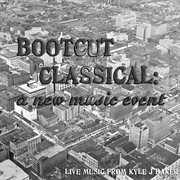 Bootcut Classical: A New Music Event