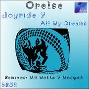 Joyride & All My Dreams
