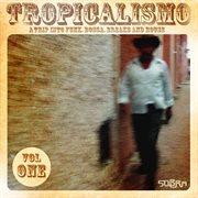Tropicalismo Vol. 1