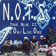 True Blue Ii: You Only Live Once