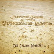 Ten Gallon Drought Ep (parts I & Ii)