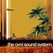 The Ovni Sound System