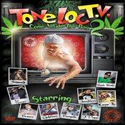 Tone Loc T.v. 2: Come Inside the Bag