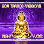 Goa Trance Missions V.2 Night by Goa Doc