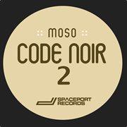 Code Noir 2