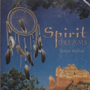 Spirit dreams cover image