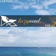 Lazy soul vol. 2 unmixed cover image