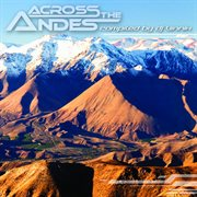 Across the Andes - Compiled by Dj Vinnix