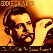 The Man With the Golden Trumpet