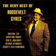 The Very Best of Roosevelt Sykes