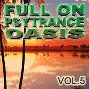 Full on Psytrance Oasis V5