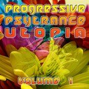 Progressive Psytrance Utopia V1