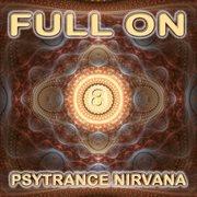 Full on Psytrance Nirvana V8