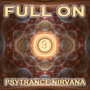 Full on Psytrance Nirvana V9