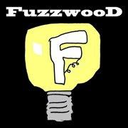 Fuzzwood Demo