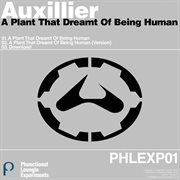 A Plant That Dreamt of Being Human