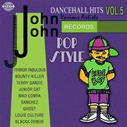 John John Dancehall Hits Vol.5