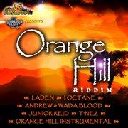 Orange Hill Riddim