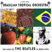 The Music of the Beatles in Boss Nova