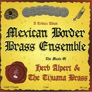 The Music of Herb Alpert &the Tijuana Brass