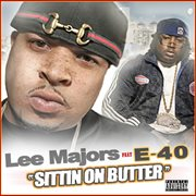 Sittin on Butter - the Single