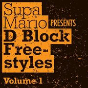 Supa mario presents: d block freestyle volume 1 cover image