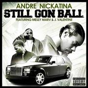 Still Gon Ball - Single