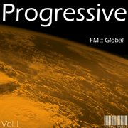 Fm Global Progressive - Volume 1