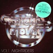 Night Moves Volume 1