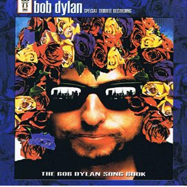 The Bob Dylan Songbook (Bob Dylan Tribute)