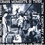 Crass Moments In 20th Century Culture