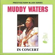 Muddy Waters in Concert