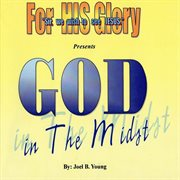 God in the Midst