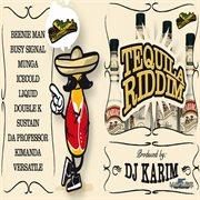 Tequila Riddim