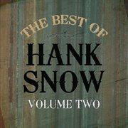 Best of Hank Snow Vol 2
