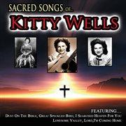 Sacred Songs of Kitty Wells