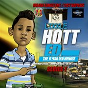 Likkle Hotted - the 6 Year Old Menace - Series. 1