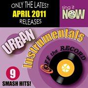 April 2011 Urban Hits Instrumentals