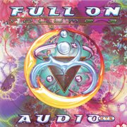 Full on Vol.3 - Audio Xtz